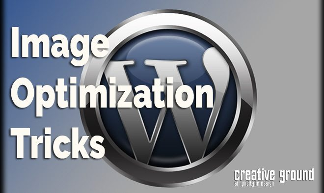 Some tricks to image optimization for your WordPress website from Creative Ground.